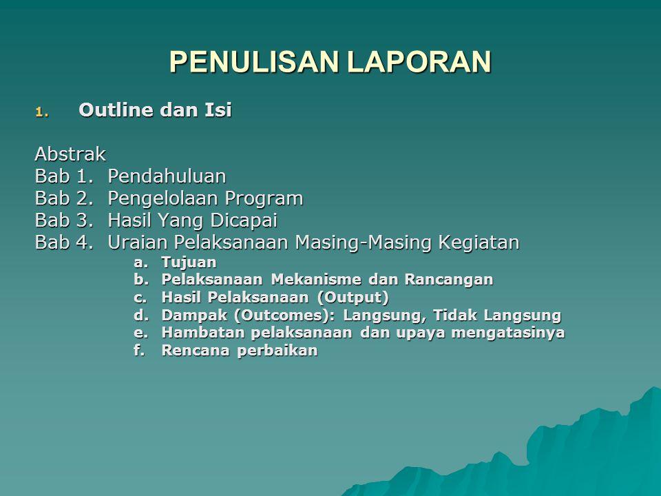 PENULISAN LAPORAN (Contd…) 2.