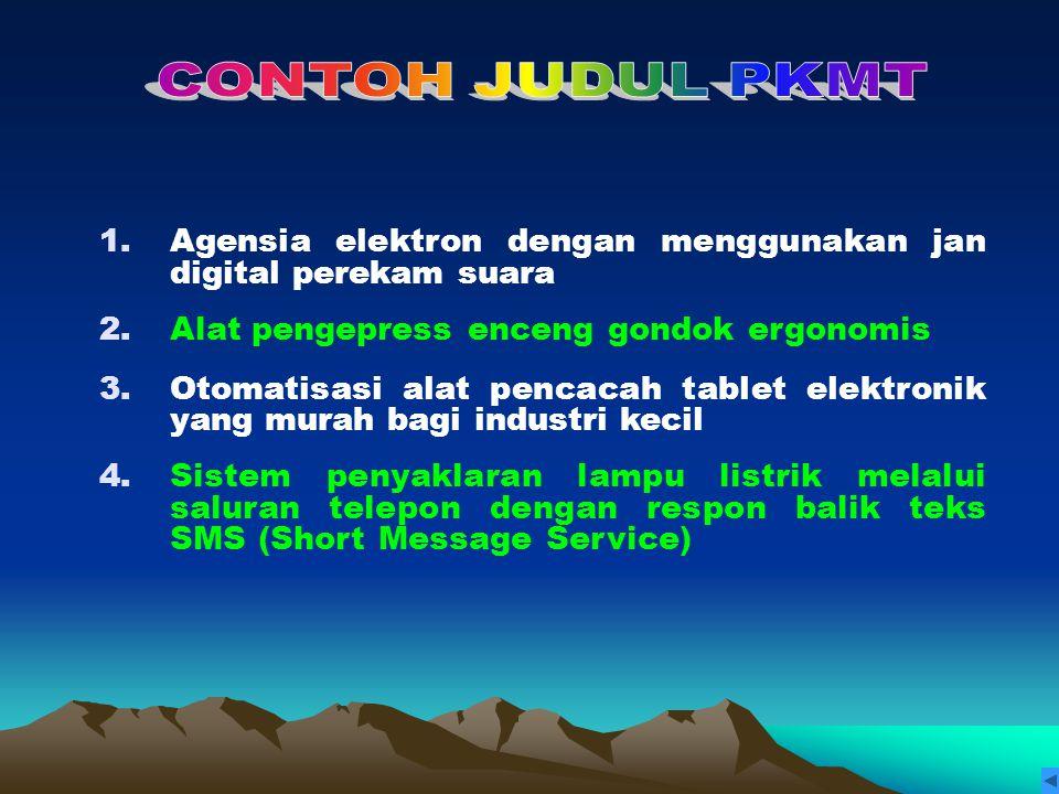 Oleh: Ir. H. Sukardi. MS Reviewer PKM DIT. LITABMAS DIKTI