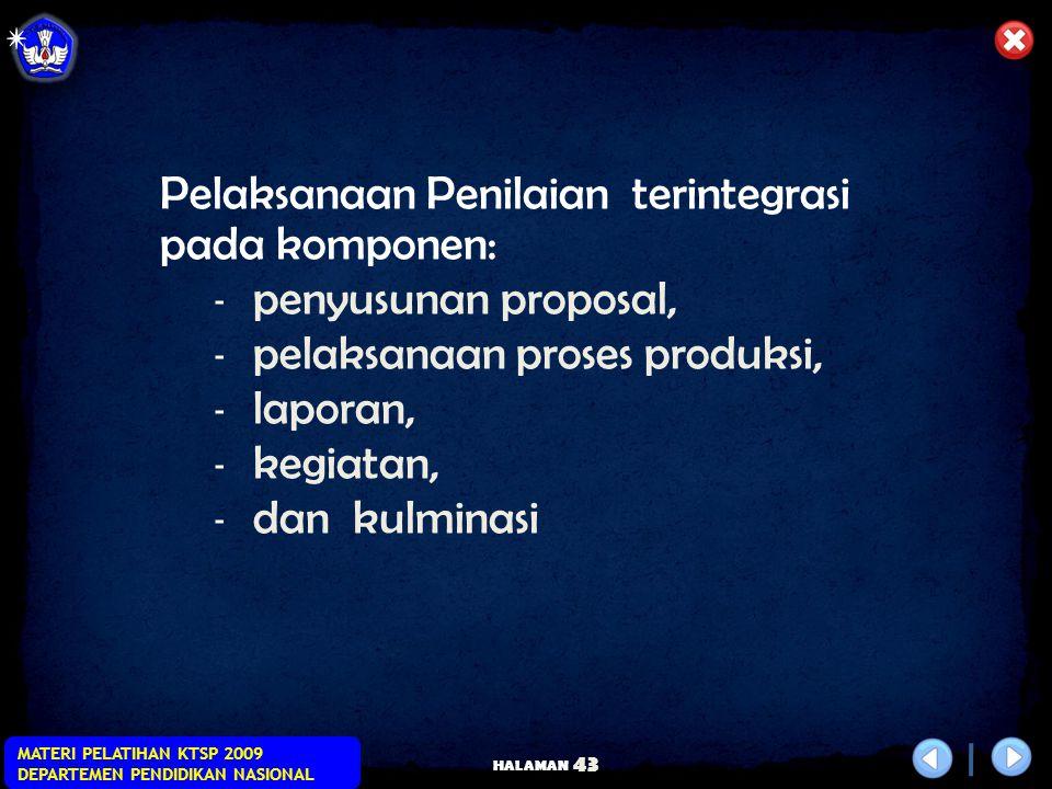 HALAMAN MATERI PELATIHAN KTSP 2009 DEPARTEMEN PENDIDIKAN NASIONAL 42 Penilaian Hasil Belajar Dengan Model Project Work Penilaian Standar Kompetensi Me