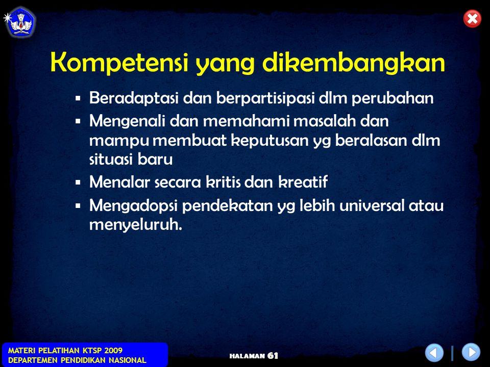 HALAMAN MATERI PELATIHAN KTSP 2009 DEPARTEMEN PENDIDIKAN NASIONAL 60 Tujuan PBL  Mendorong siswa untuk terlibat secara aktif dalam proses belajar  M