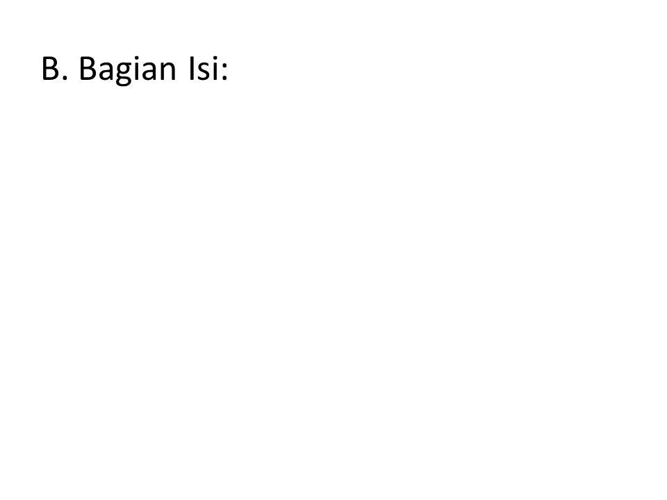 B. Bagian Isi:
