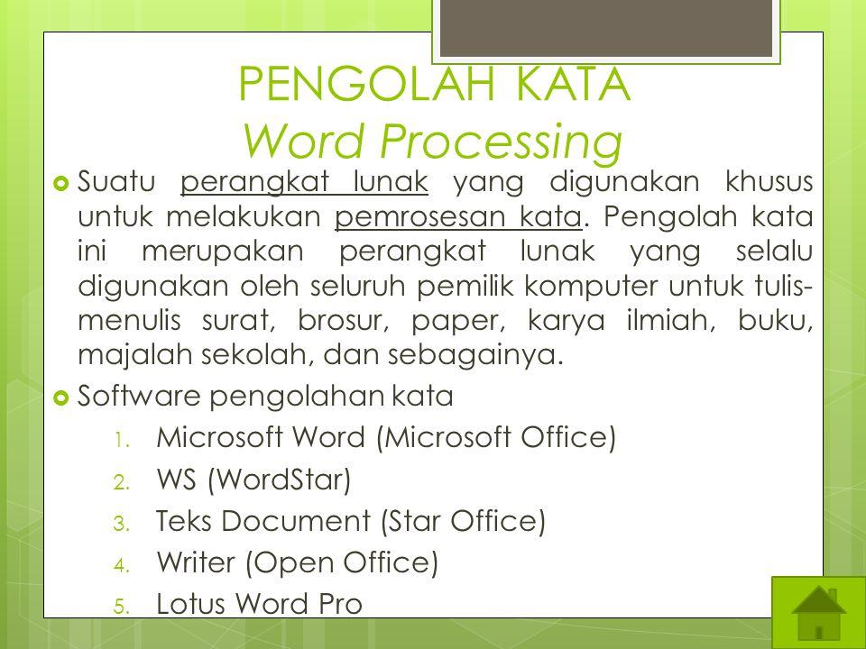 SUB POKOK BAHASAN 1) PENGOLAHAN KATA PENGOLAHAN KATA WordStar Ms-Word 1. 1 PERBEDAAN WS DENGAN S WORD 2) PENGENALAN DBASE PENGENALAN DBASE 3) PENGENAL