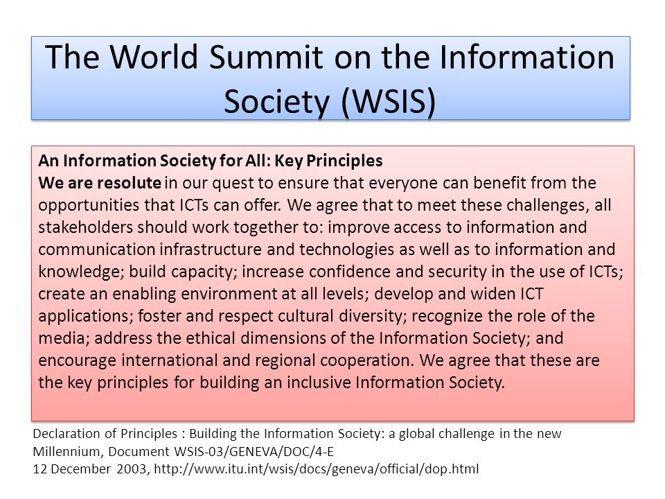The World Summit on the Information Society (WSIS) Declaration of Principles : Building the Information Society: a global challenge in the new Millenn