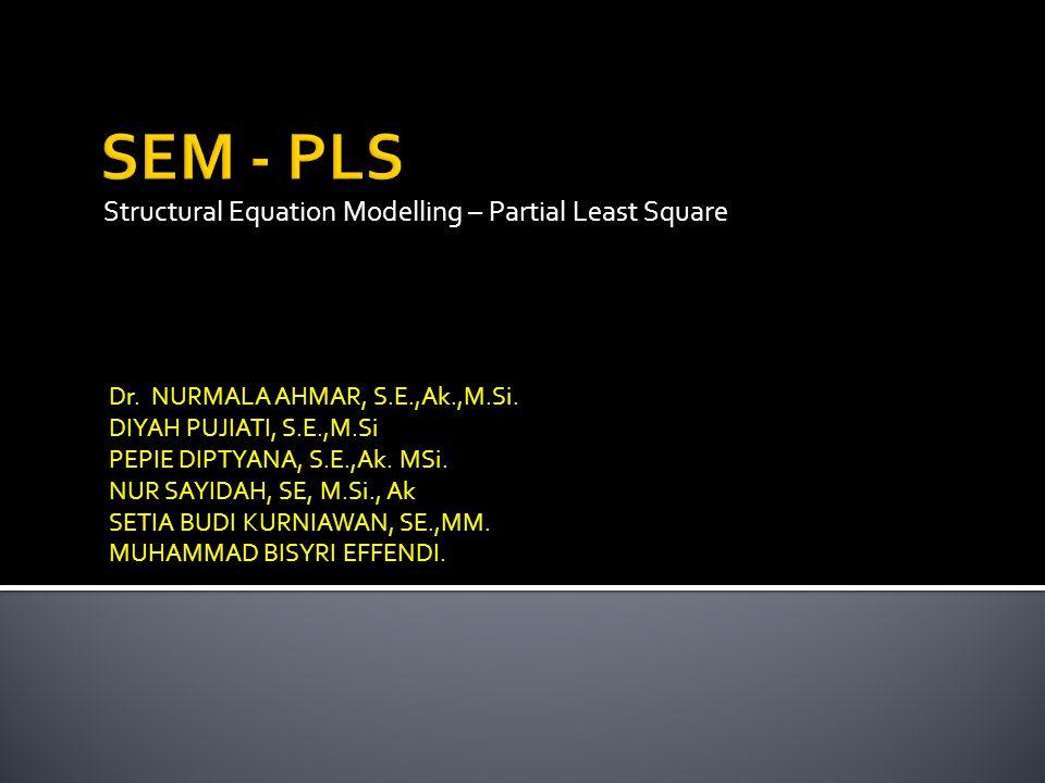 An Overview SEM - PLS 2 Asumsi Normal Multivariat Independen Sampel >150 Pelanggaran Asumsi Indeks Ketepatan Model Underestimate Nilai X 2 besar Modifikasi Model Tidak sesuai secara Teoritis SEM Joreskog (1982) Psikometrik Ekonometrik MLE & GLS Berbasis varians SmartPLS GSCA, R Berbasis Covariance AMOS,LISREL,R Berbasis DATA SEM BAYESIAN Winbugs, R Resampling (Bootstrap) (Efron, 1979) SEM BAYESIAN BOOTSTRAP  R SEM SPATIAL  OpenMx, R