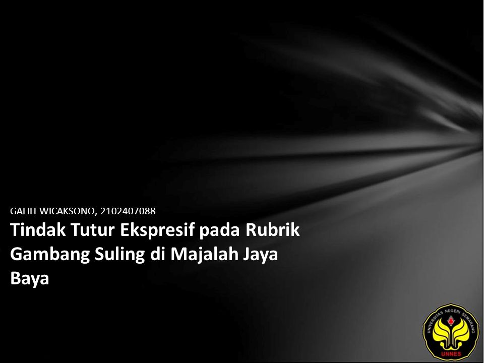 GALIH WICAKSONO, 2102407088 Tindak Tutur Ekspresif pada Rubrik Gambang Suling di Majalah Jaya Baya