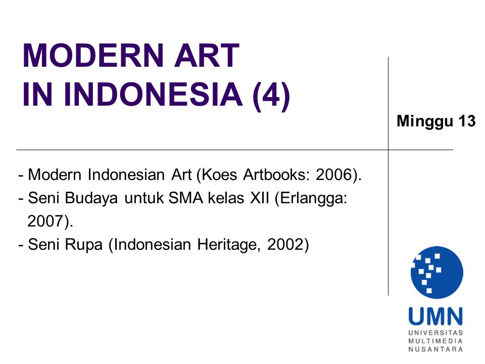 MODERN ART IN INDONESIA (4) - Modern Indonesian Art (Koes Artbooks: 2006).