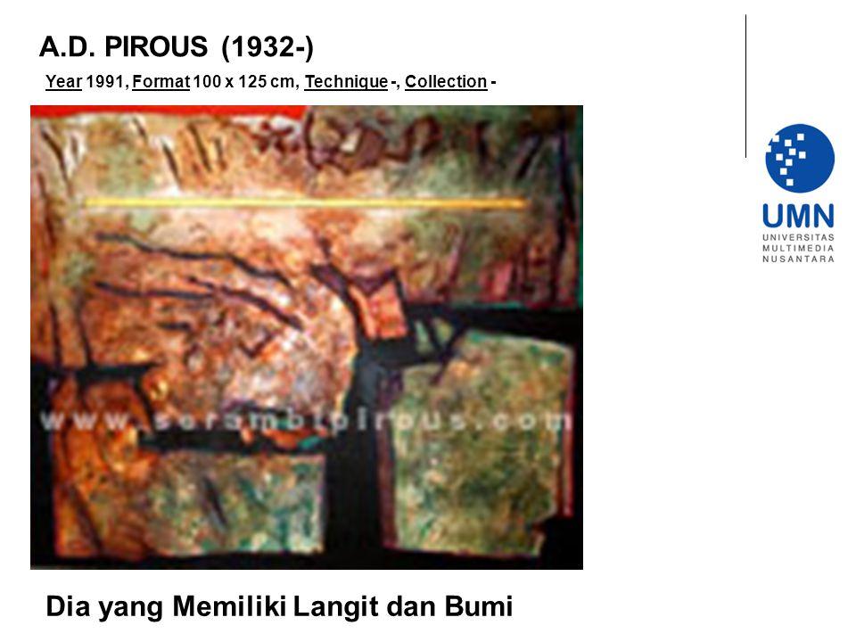 Year 1991, Format 100 x 125 cm, Technique -, Collection - Dia yang Memiliki Langit dan Bumi A.D.