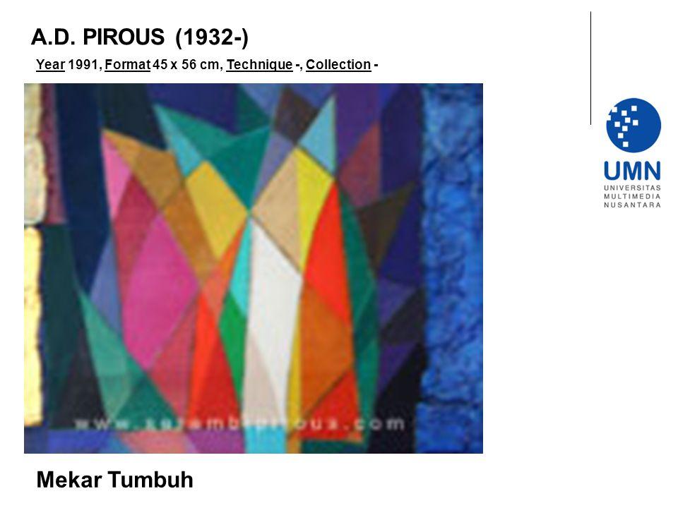 Year 1991, Format 45 x 56 cm, Technique -, Collection - Mekar Tumbuh A.D. PIROUS (1932-)