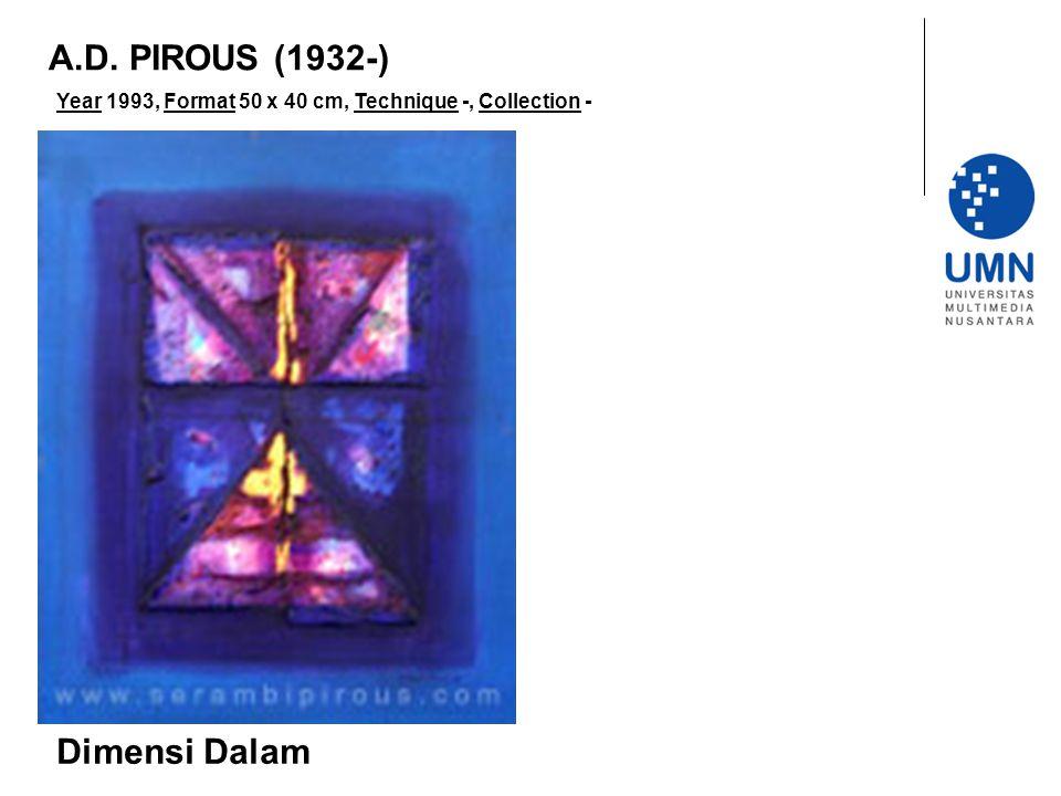 Year 1993, Format 50 x 40 cm, Technique -, Collection - Dimensi Dalam A.D. PIROUS (1932-)