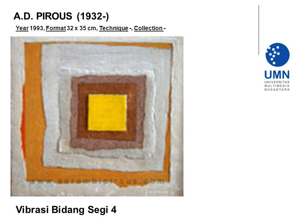 Year 1993, Format 32 x 35 cm, Technique -, Collection - Vibrasi Bidang Segi 4 A.D. PIROUS (1932-)