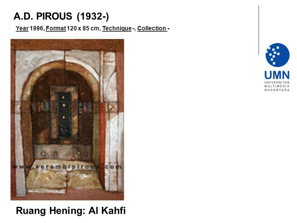 Year 1996, Format 120 x 85 cm, Technique -, Collection - Ruang Hening: Al Kahfi A.D. PIROUS (1932-)