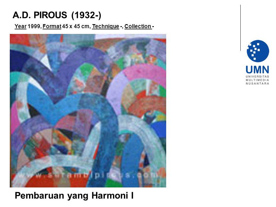 Year 1999, Format 45 x 45 cm, Technique -, Collection - Pembaruan yang Harmoni I A.D.