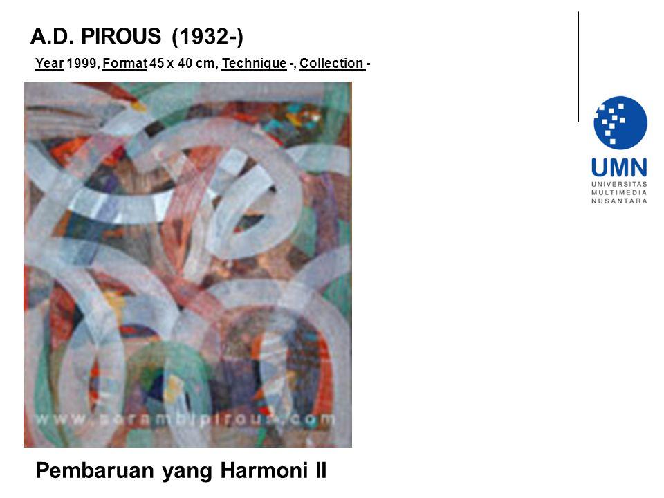 Year 1999, Format 45 x 40 cm, Technique -, Collection - Pembaruan yang Harmoni II A.D.