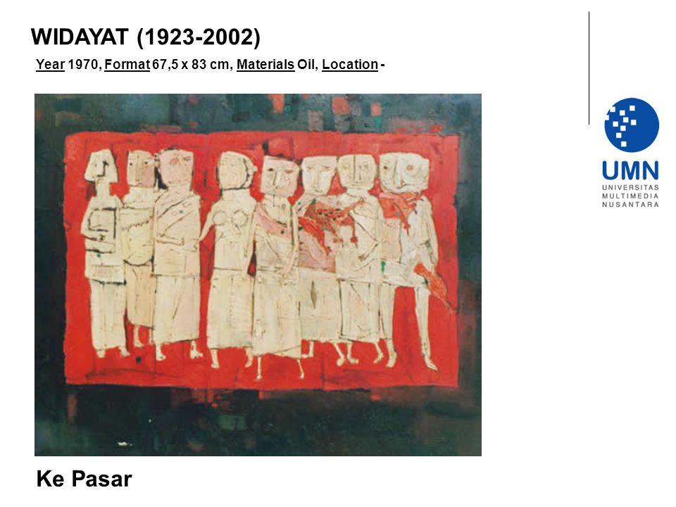 Year 1970, Format 67,5 x 83 cm, Materials Oil, Location - Ke Pasar WIDAYAT (1923-2002)