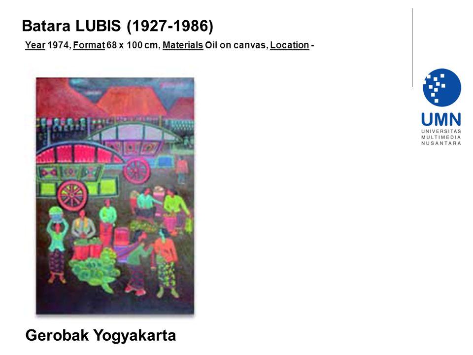 Year 1974, Format 68 x 100 cm, Materials Oil on canvas, Location - Gerobak Yogyakarta Batara LUBIS (1927-1986)