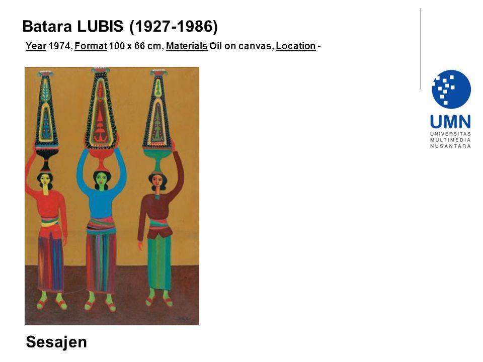 Year 1974, Format 100 x 66 cm, Materials Oil on canvas, Location - Sesajen Batara LUBIS (1927-1986)