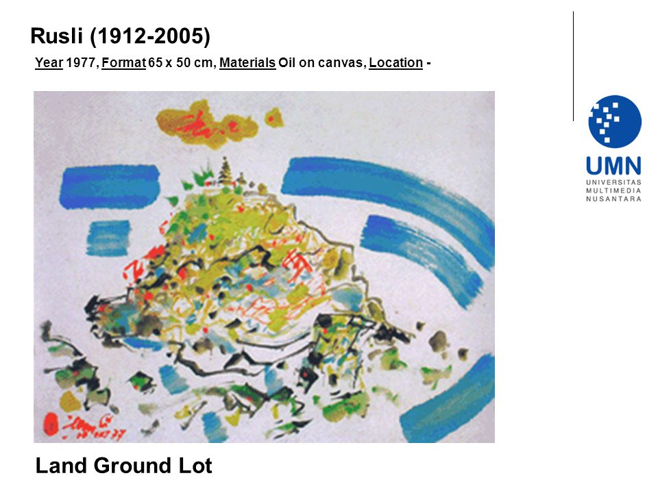 Year 1977, Format 65 x 50 cm, Materials Oil on canvas, Location - Land Ground Lot Rusli (1912-2005)
