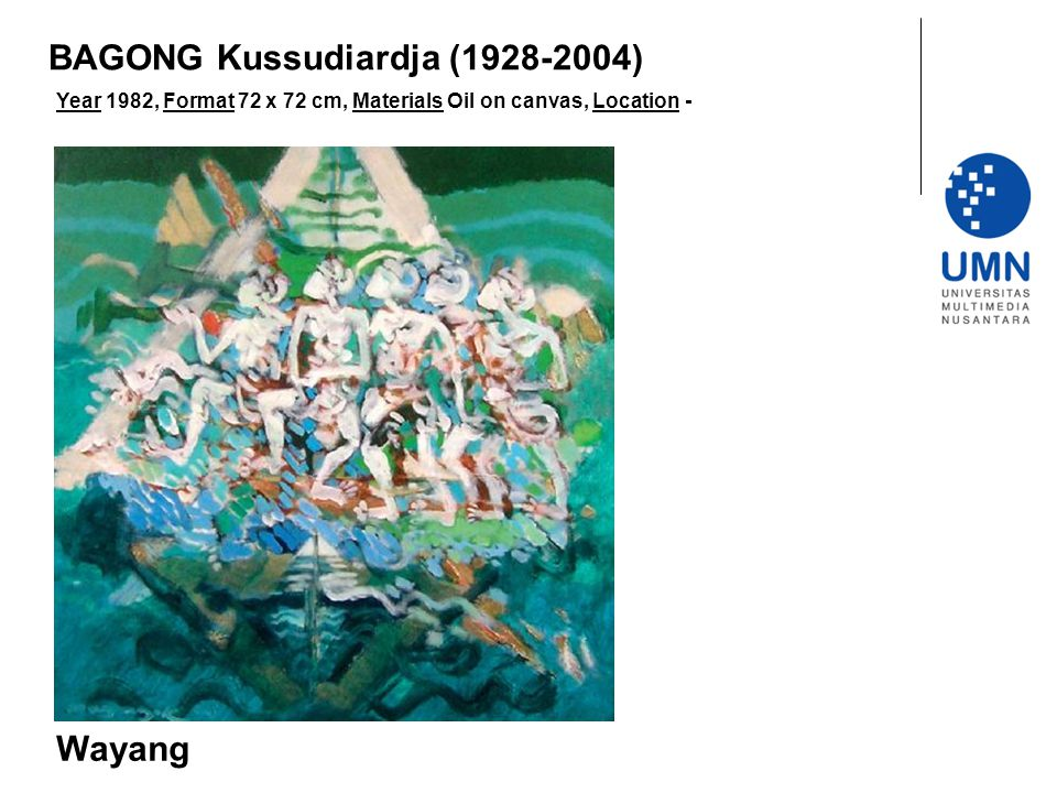Year 1982, Format 72 x 72 cm, Materials Oil on canvas, Location - Wayang BAGONG Kussudiardja (1928-2004)