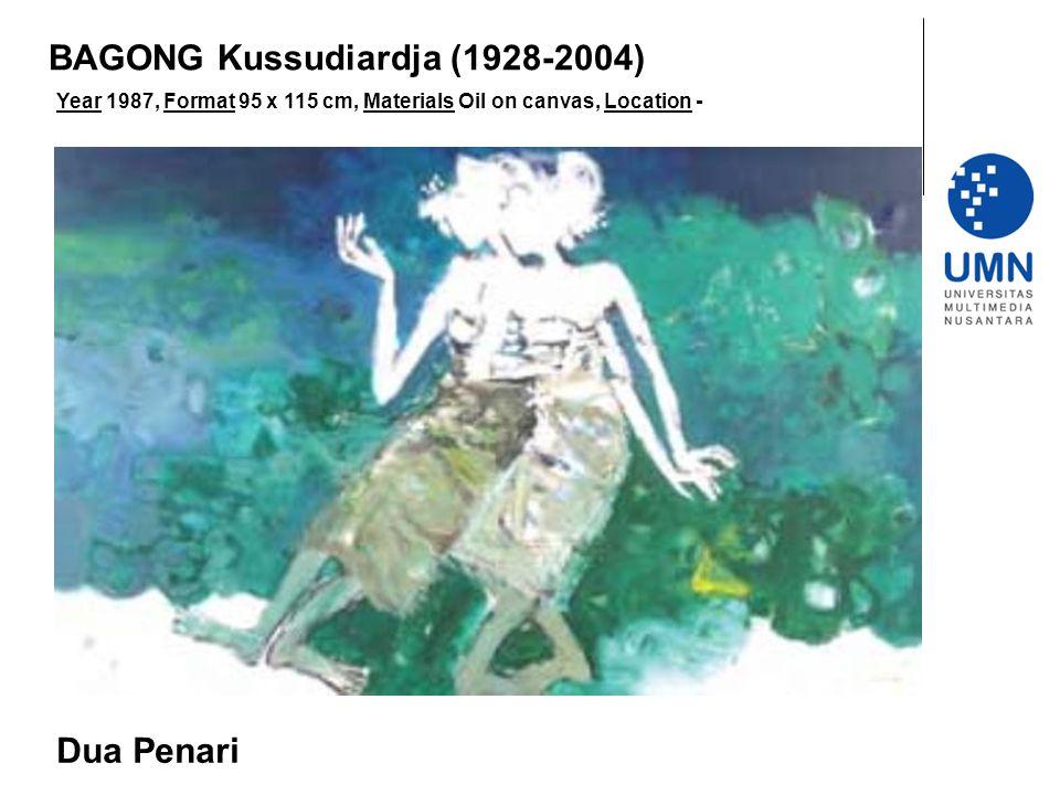 Year 1987, Format 95 x 115 cm, Materials Oil on canvas, Location - Dua Penari BAGONG Kussudiardja (1928-2004)