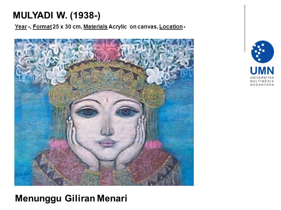 Year -, Format 25 x 30 cm, Materials Acrylic on canvas, Location - Menunggu Giliran Menari MULYADI W.