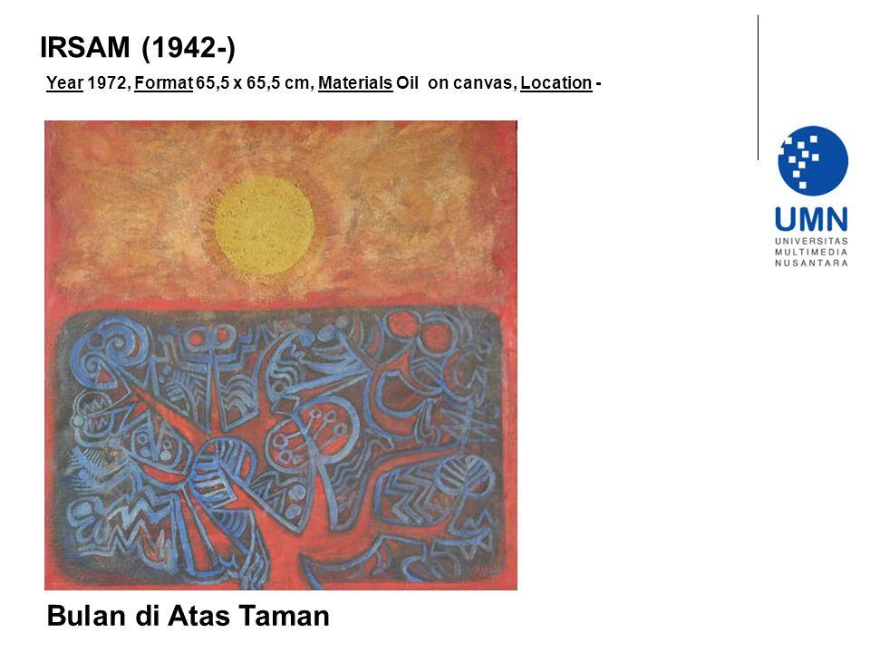Year 1972, Format 65,5 x 65,5 cm, Materials Oil on canvas, Location - Bulan di Atas Taman IRSAM (1942-)