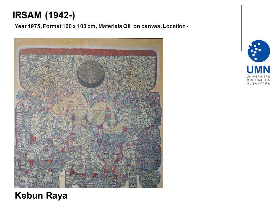 Year 1975, Format 100 x 100 cm, Materials Oil on canvas, Location - Kebun Raya IRSAM (1942-)
