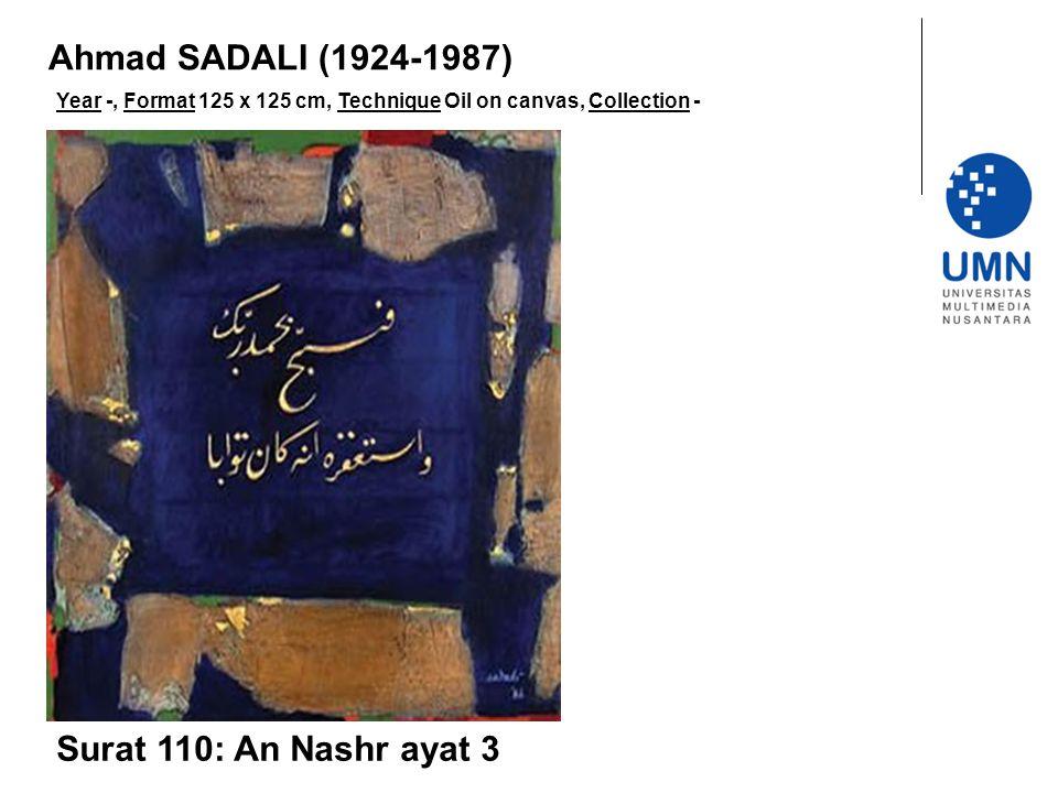 Year -, Format 125 x 125 cm, Technique Oil on canvas, Collection - Surat 110: An Nashr ayat 3 Ahmad SADALI (1924-1987)