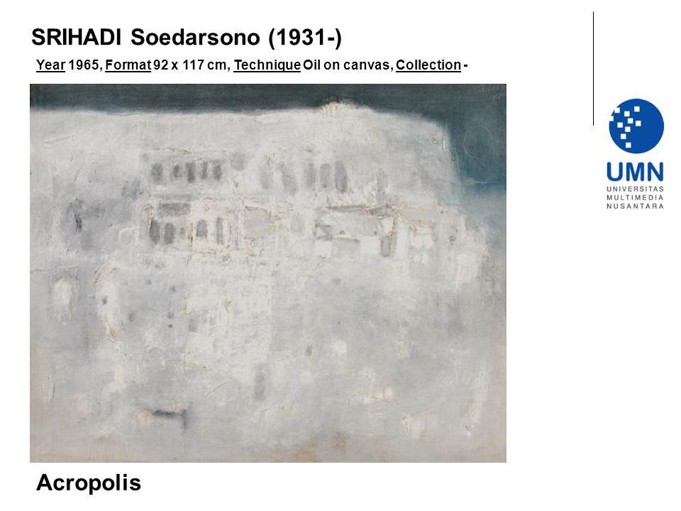 Year 1965, Format 92 x 117 cm, Technique Oil on canvas, Collection - Acropolis SRIHADI Soedarsono (1931-)