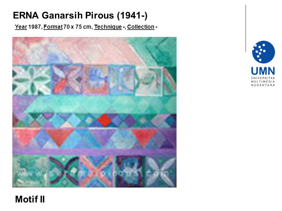 Year 1987, Format 70 x 75 cm, Technique -, Collection - Motif II ERNA Ganarsih Pirous (1941-)