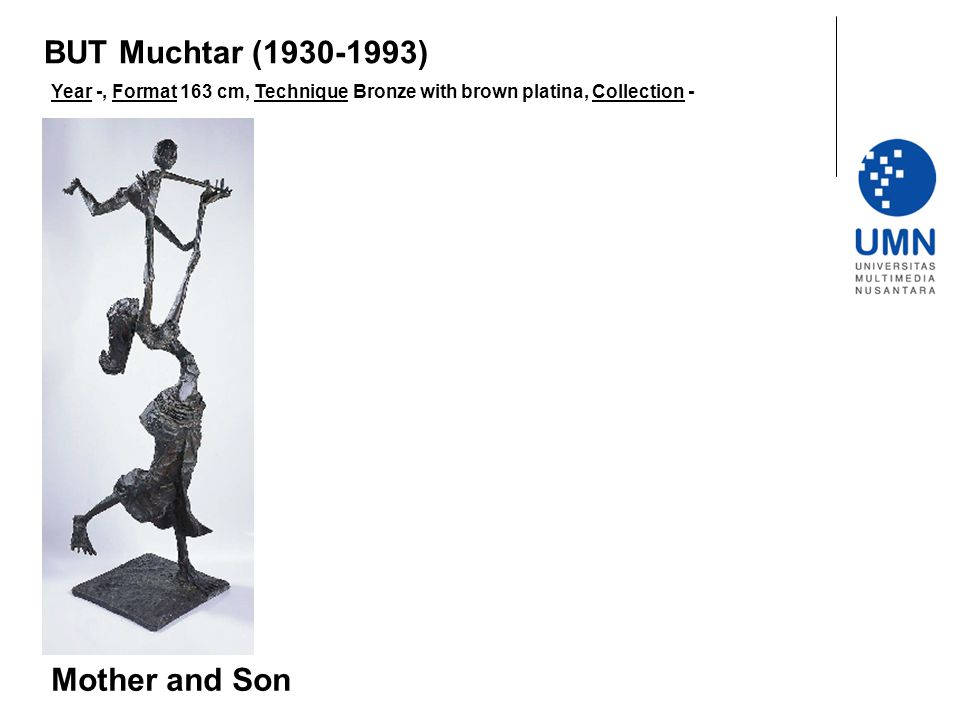 Year -, Format 163 cm, Technique Bronze with brown platina, Collection - Mother and Son BUT Muchtar (1930-1993)