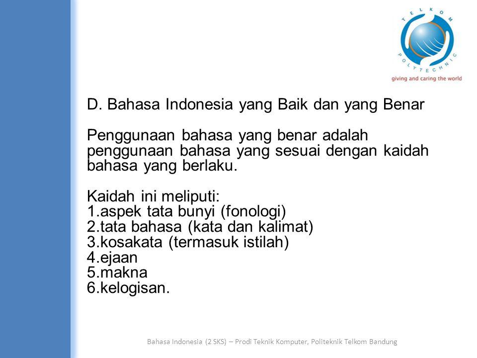 Bahasa Indonesia (2 SKS) – Prodi Teknik Komputer, Politeknik Telkom Bandung 5.