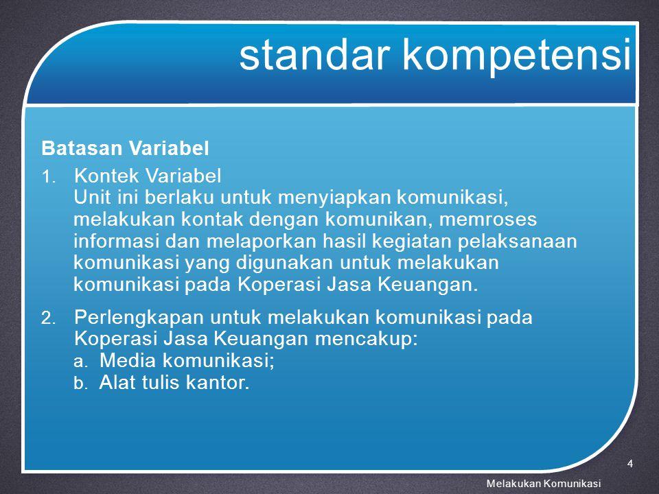 standar kompetensi Batasan Variabel 3.