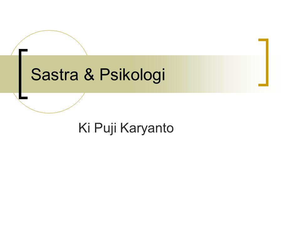 Sastra & Psikologi Ki Puji Karyanto