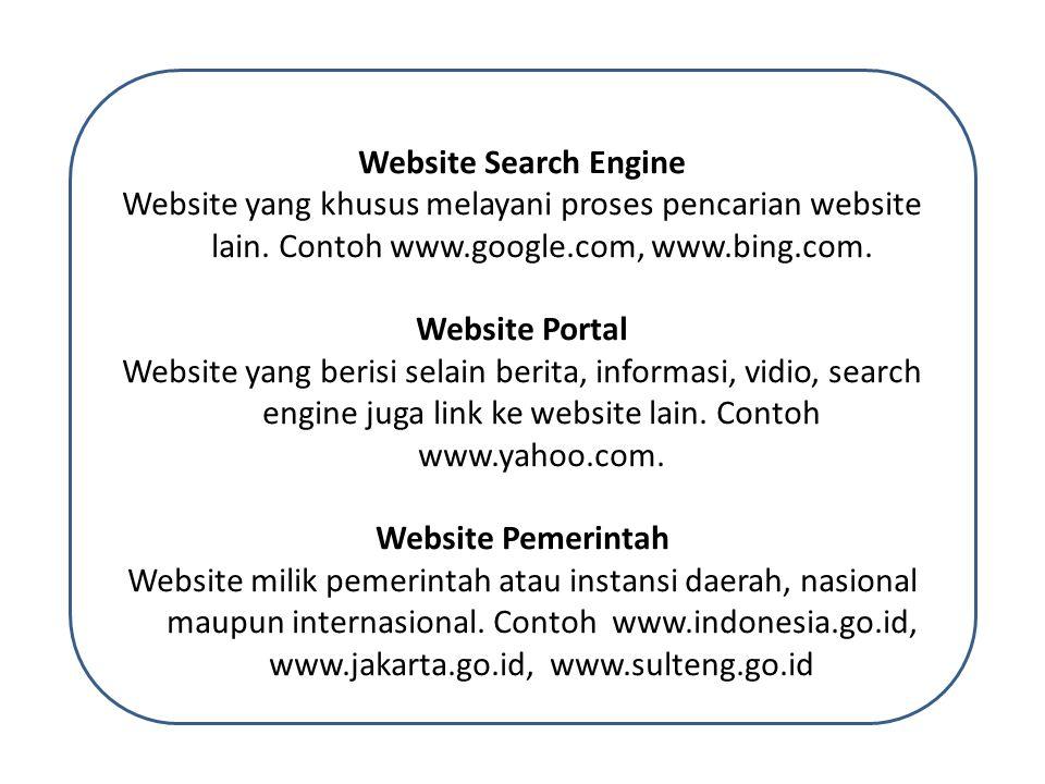 Website Search Engine Website yang khusus melayani proses pencarian website lain.