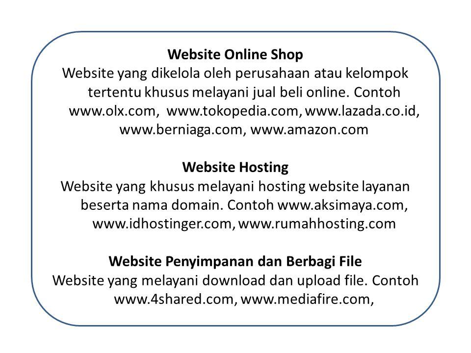 Website Online Shop Website yang dikelola oleh perusahaan atau kelompok tertentu khusus melayani jual beli online.