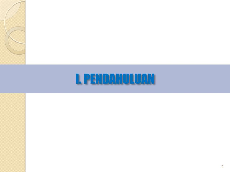 I. PENDAHULUAN 2