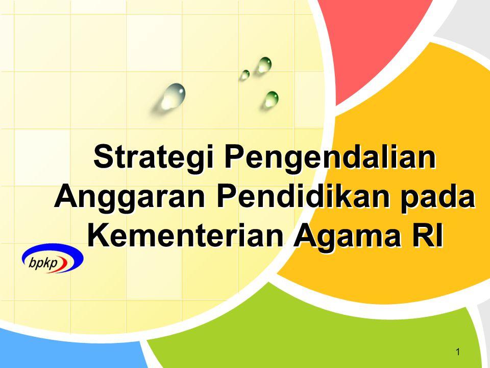 Strategi Pengendalian Anggaran Pendidikan pada Kementerian Agama RI 1