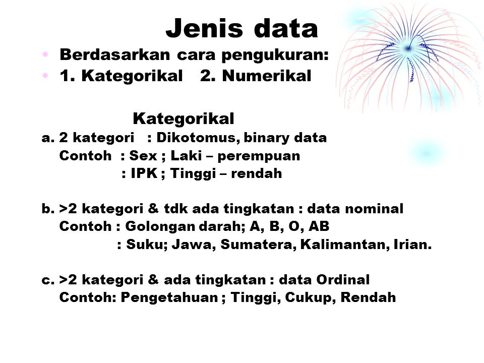 Jenis data Numerikal A.Numerik diskret B.