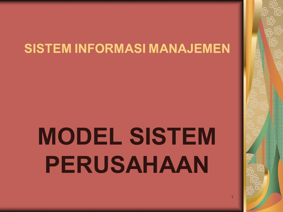 12 MODEL SISTEM UMUM Sistem Fisik : adanya arus material, arus personil, arus mesin, arus uang.