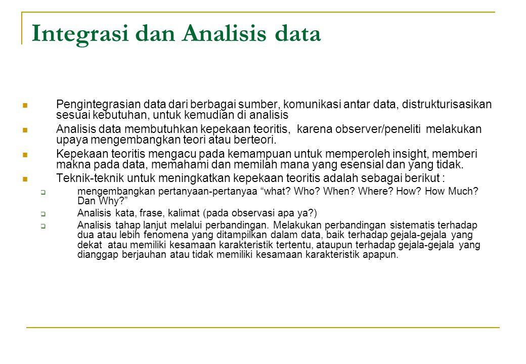 Integrasi dan Analisis data Pengintegrasian data dari berbagai sumber, komunikasi antar data, distrukturisasikan sesuai kebutuhan, untuk kemudian di a