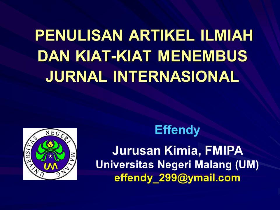 SIFAT JURNAL ILMIAH 1.Bersifat umum Contoh:Nature National Geography 2.