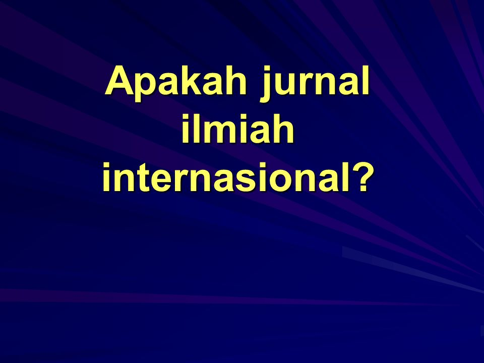 Untuk itu semua peneliti dan dosen serta mahasiswa harus akrab dengan artikel, dalam arti:  dapat memahami isi artikel jurnal di bidangnya;  memaham