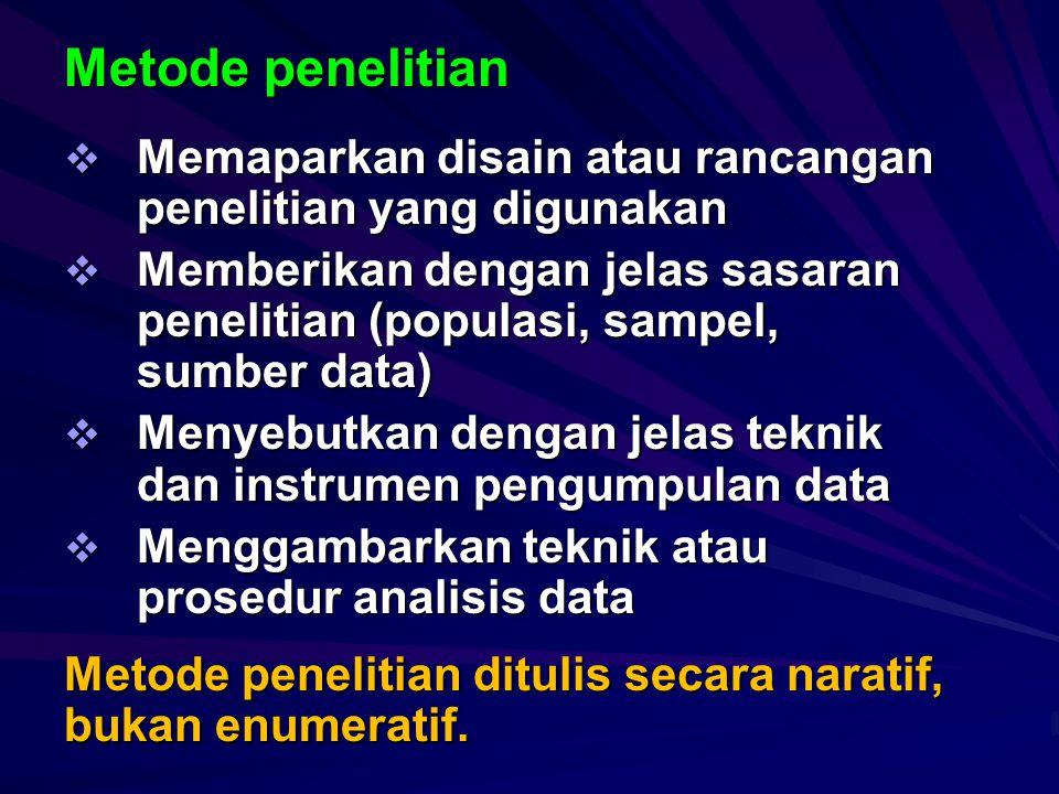 Bagian inti Berisi:  Metode penelitian  Hasil penelitian  Pembahasan hasil penelitian