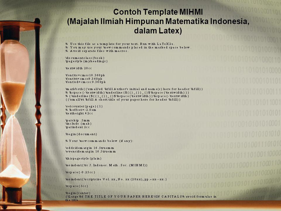 Contoh Template MIHMI (Majalah Ilmiah Himpunan Matematika Indonesia, dalam Latex)