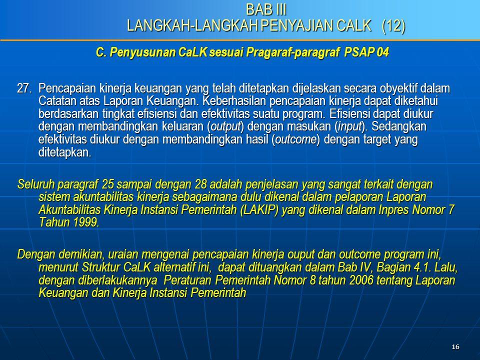 16 C. Penyusunan CaLK sesuai Pragaraf-paragraf PSAP 04 27.