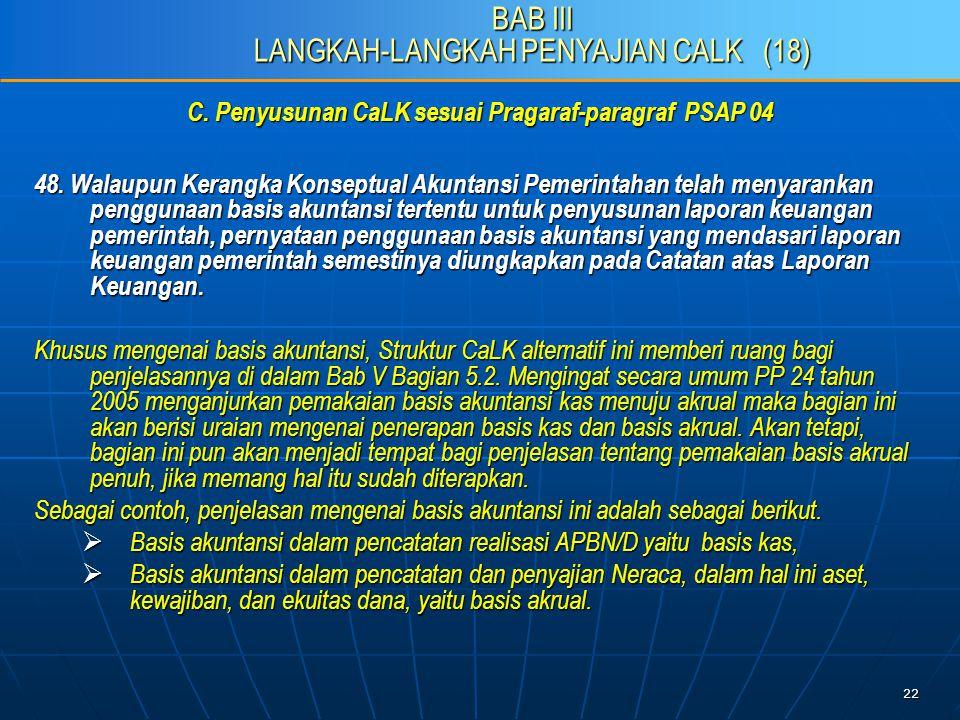 22 C. Penyusunan CaLK sesuai Pragaraf-paragraf PSAP 04 48.