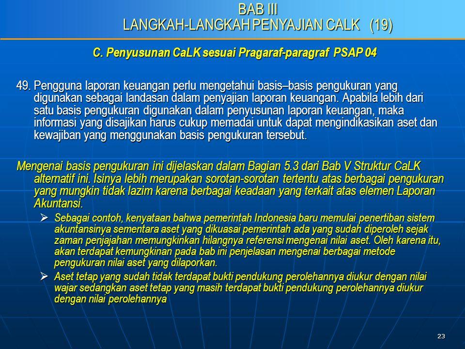 23 C. Penyusunan CaLK sesuai Pragaraf-paragraf PSAP 04 49.