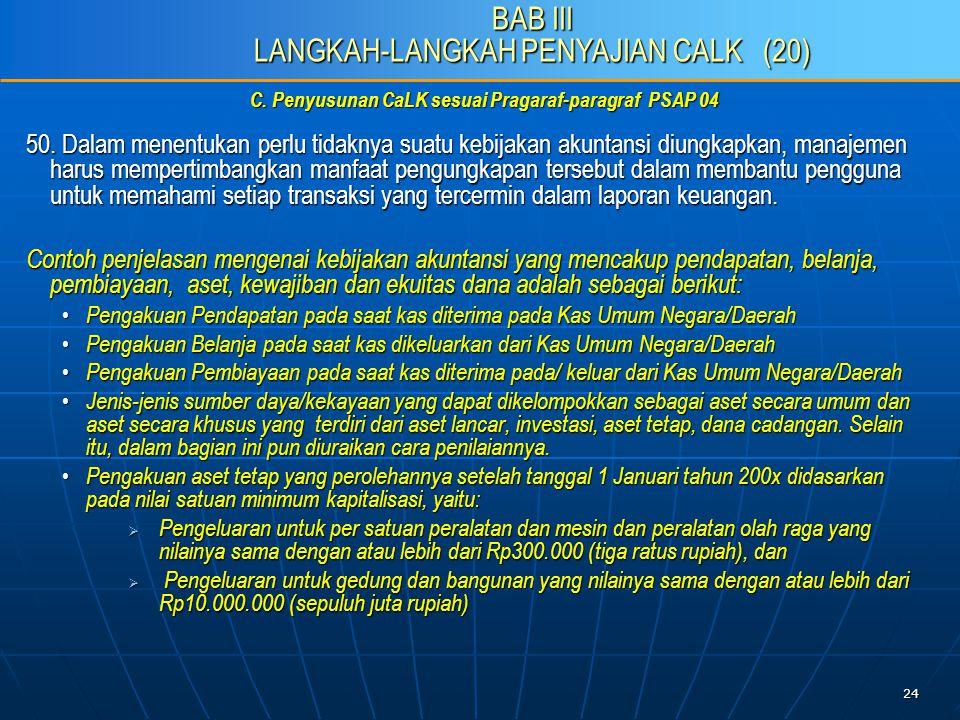 24 C. Penyusunan CaLK sesuai Pragaraf-paragraf PSAP 04 50.