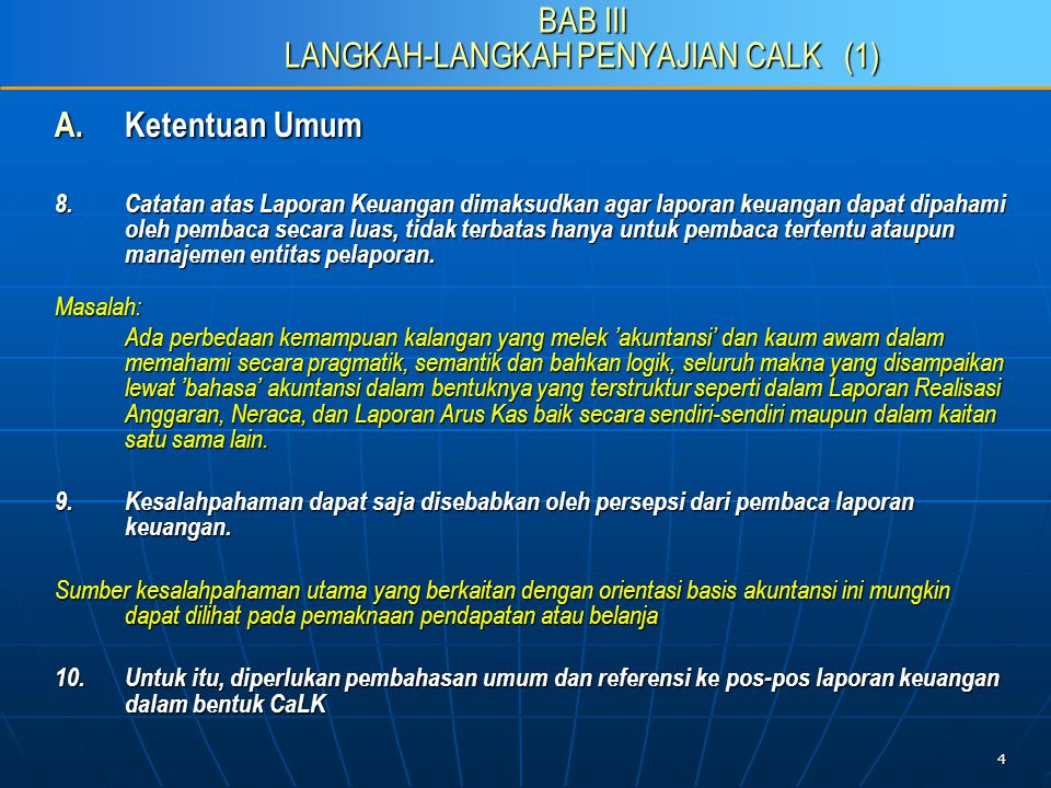 4 BAB III LANGKAH-LANGKAH PENYAJIAN CALK (1) A. Ketentuan Umum 8.