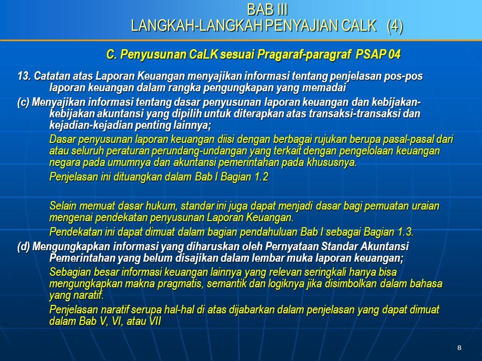 9 C.Penyusunan CaLK sesuai Pragaraf-paragraf PSAP 04 13.